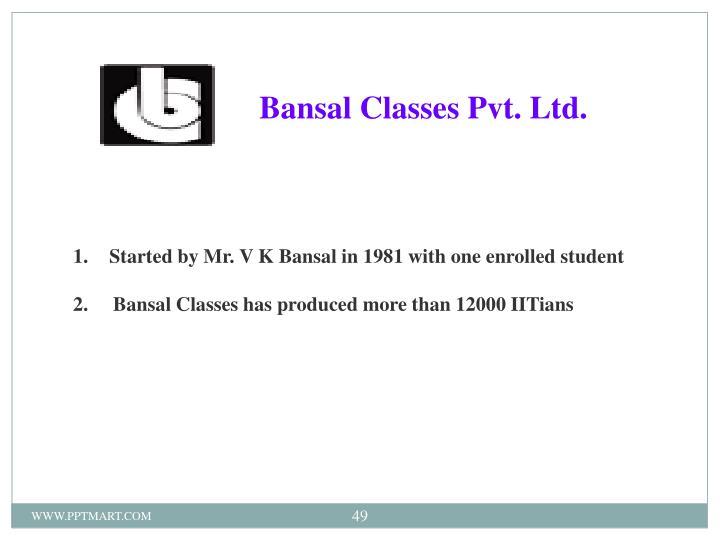 Bansal Classes Pvt. Ltd.