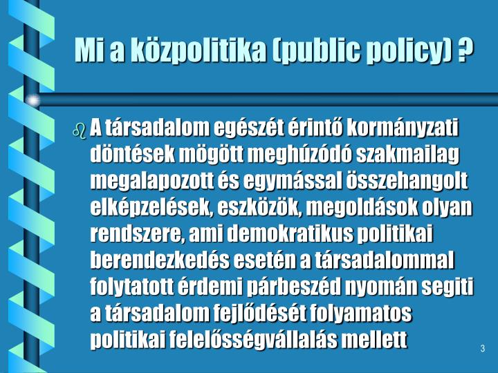 Mi a közpolitika (public policy) ?