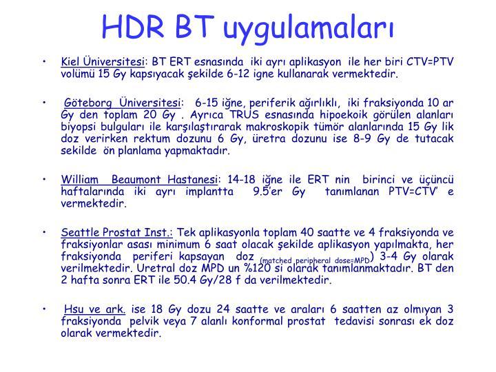 HDR BT uygulamaları
