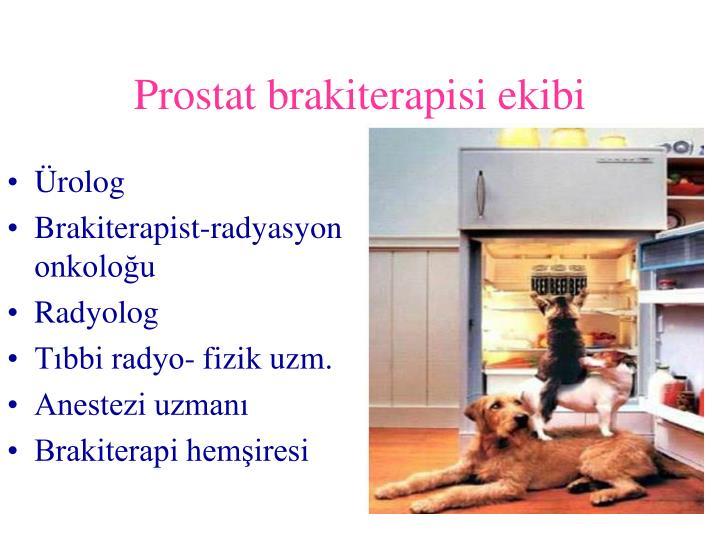Prostat brakiterapisi ekibi