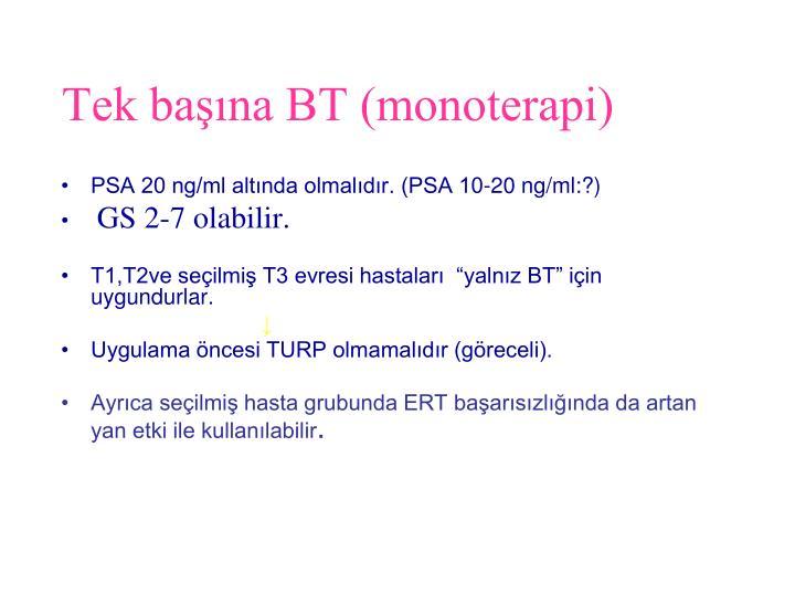 Tek başına BT (monoterapi)