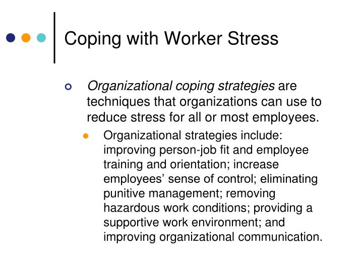 Coping with Worker Stress