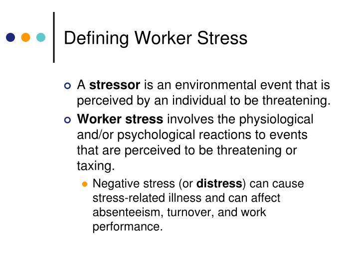 Defining Worker Stress