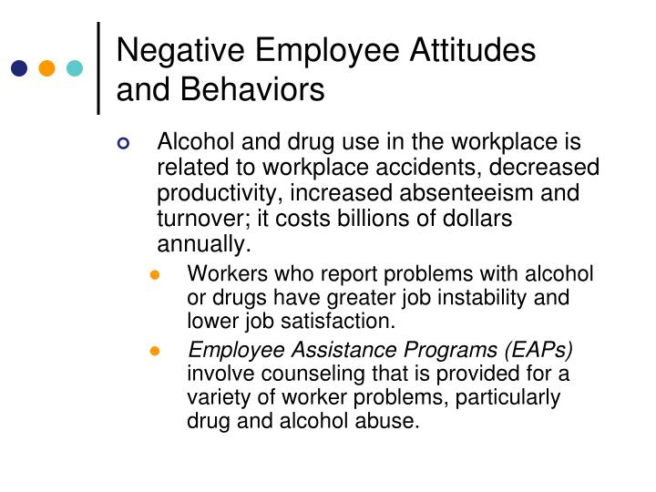 Negative Employee Attitudes and Behaviors