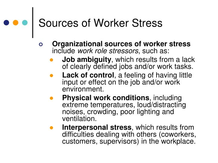 Sources of Worker Stress