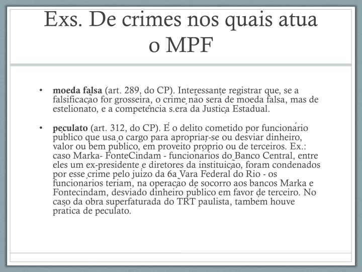 Exs. De crimes nos quais atua o MPF