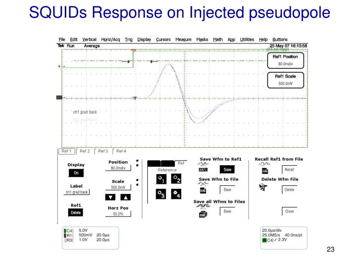 SQUIDs Response on Injected pseudopole