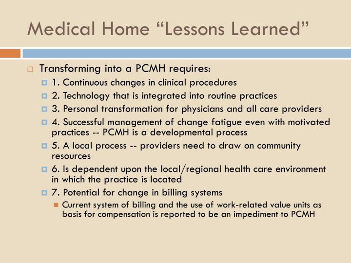 "Medical Home ""Lessons Learned"""