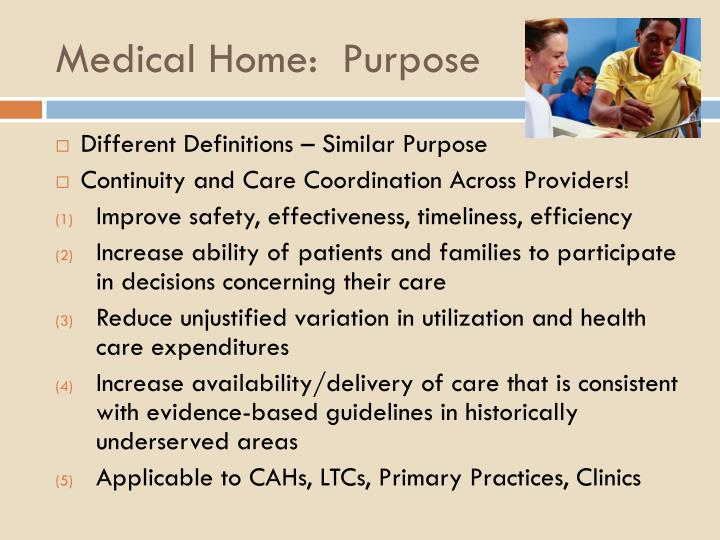 Medical Home:  Purpose
