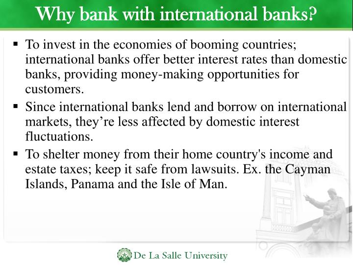 Why bank with international banks?