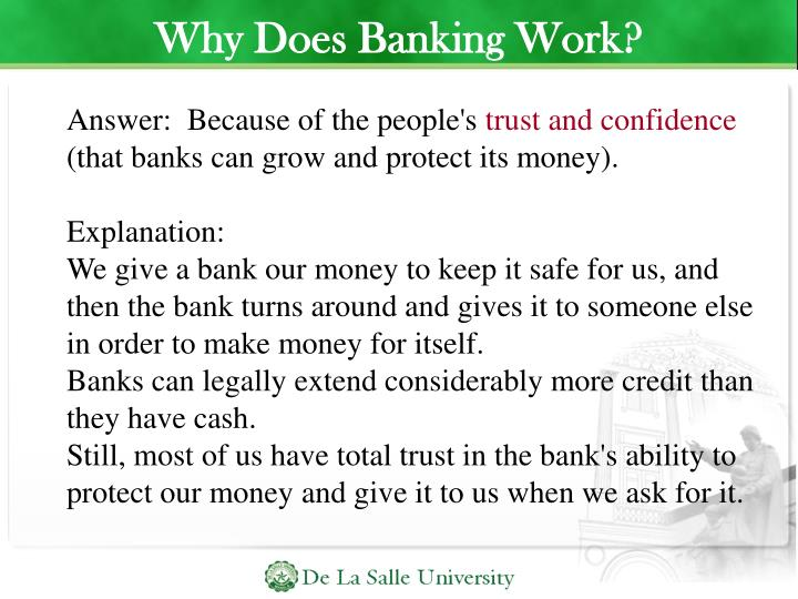 Why Does Banking Work?