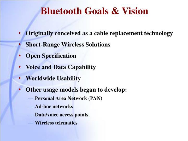 Bluetooth Goals & Vision