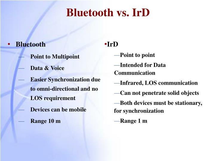 Bluetooth vs. IrD