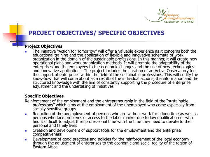 PROJECT OBJECTIVES/ SPECIFIC OBJECTIVES