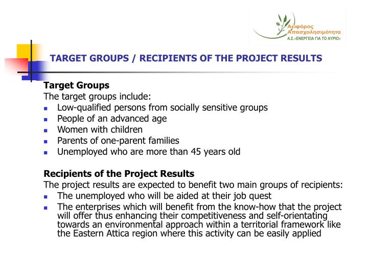 TARGET GROUPS / RECIPIENTS OF THE PROJECT RESULTS