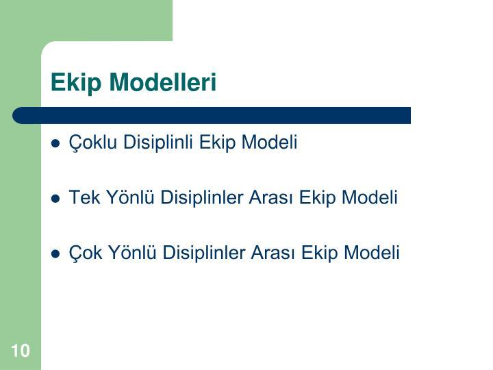 Ekip Modelleri