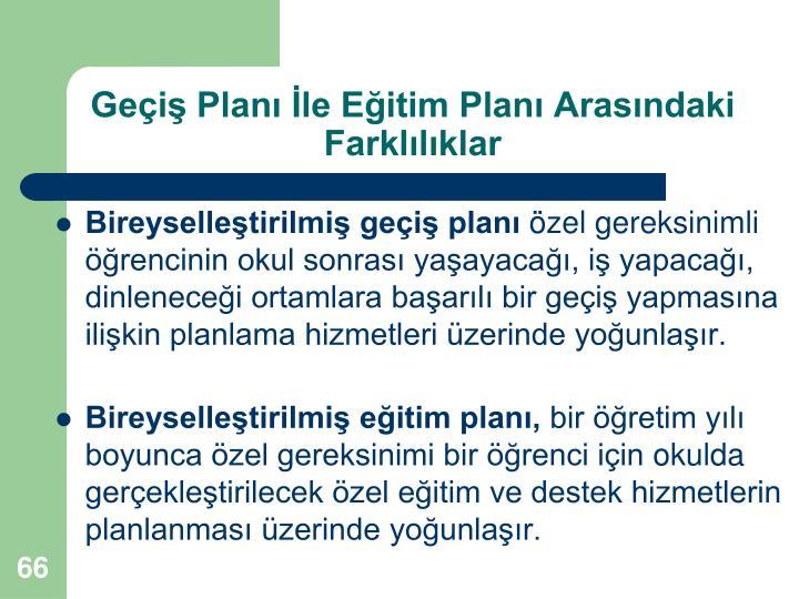 Geçiş Planı İle Eğitim Planı Arasındaki Farklılıklar