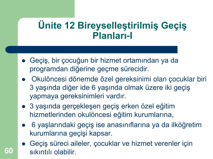 Ünite 12 Bireyselleştirilmiş Geçiş Planları-I