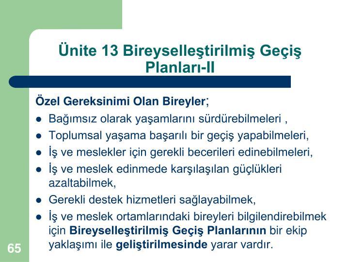Ünite 13 Bireyselleştirilmiş Geçiş Planları-II