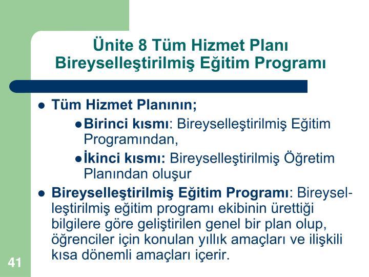 Ünite 8 Tüm Hizmet Planı Bireyselleştirilmiş Eğitim Programı