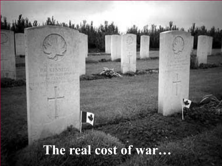 The real cost of war…