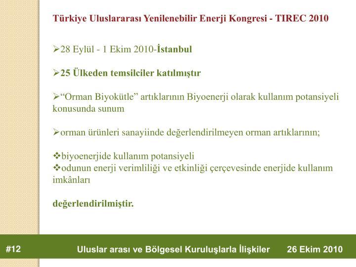 Türkiye Uluslararası Yenilenebilir Enerji Kongresi - TIREC 2010