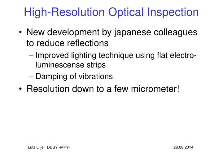 High-Resolution Optical Inspection