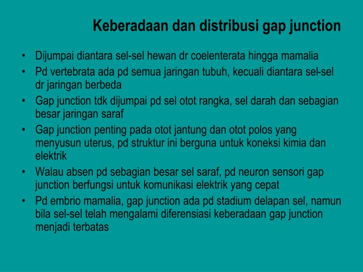 Keberadaan dan distribusi gap junction
