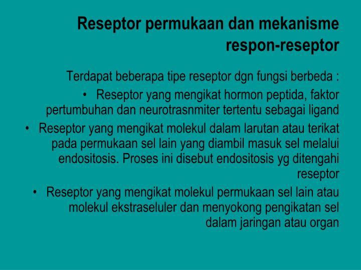 Reseptor permukaan dan mekanisme respon-reseptor