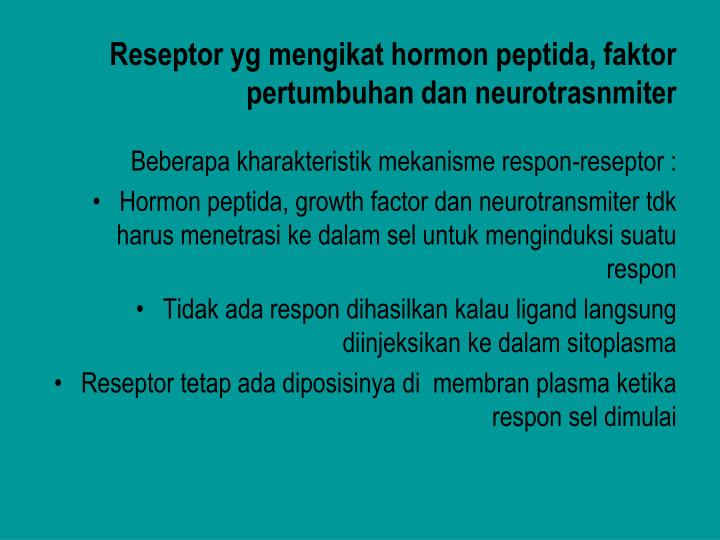 Reseptor yg mengikat hormon peptida, faktor pertumbuhan dan neurotrasnmiter