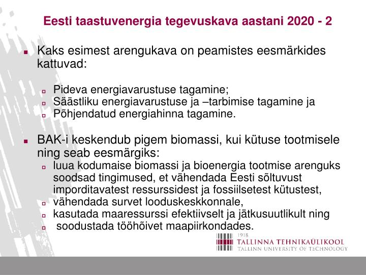 Eesti taastuvenergia tegevuskava aastani 2020 - 2