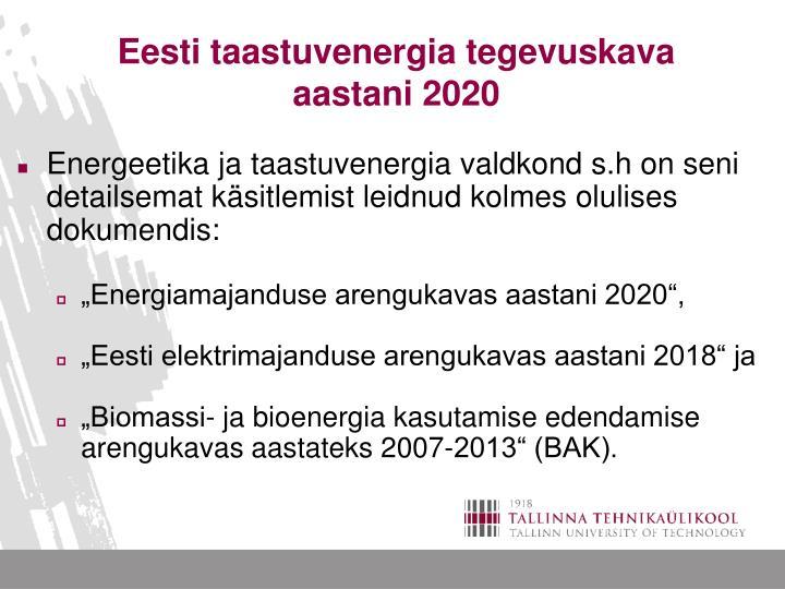 Eesti taastuvenergia tegevuskava aastani 2020