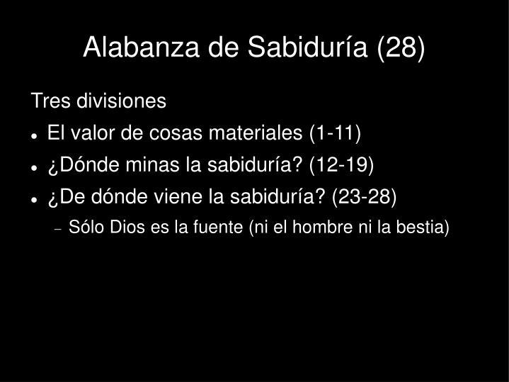 Alabanza de Sabiduría (28)