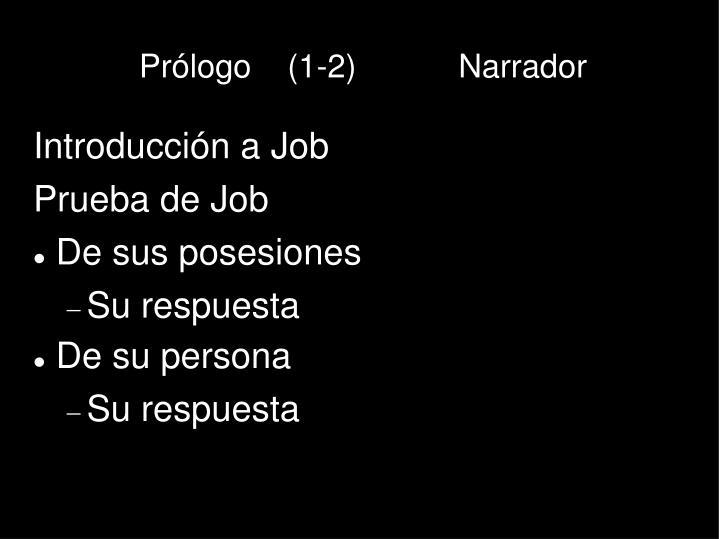 Prólogo    (1-2)  Narrador