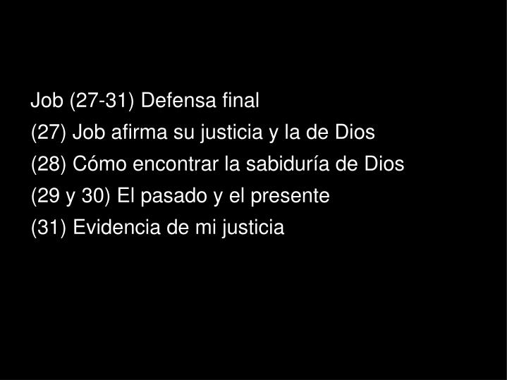 Job (27-31) Defensa final
