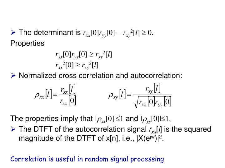 The determinant is