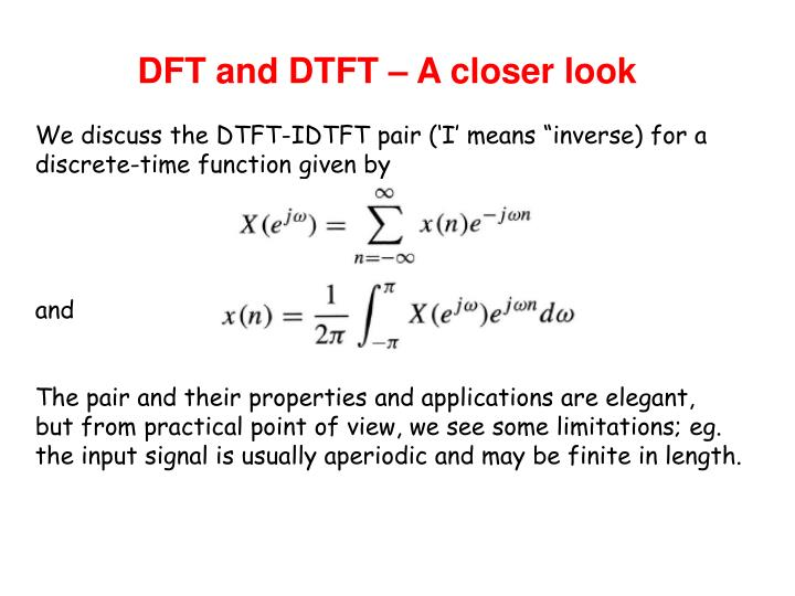 DFT and DTFT – A closer look