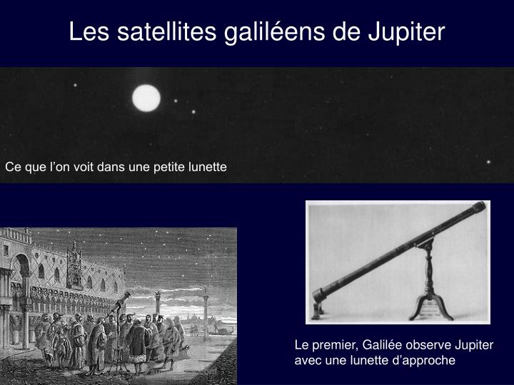 Les satellites galil ens de jupiter