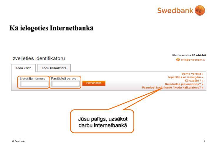 Kā ielogoties Internetbankā