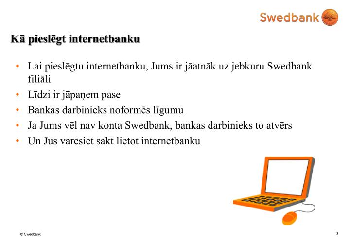 Kā pieslēgt internetbanku