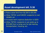 asset development bill s 38