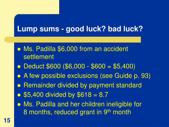 Lump sums - good luck? bad luck?