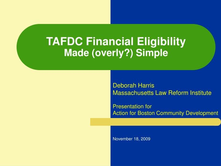 Tafdc financial eligibility made overly simple