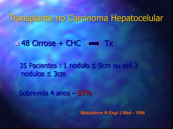 48 Cirrose + CHC          Tx