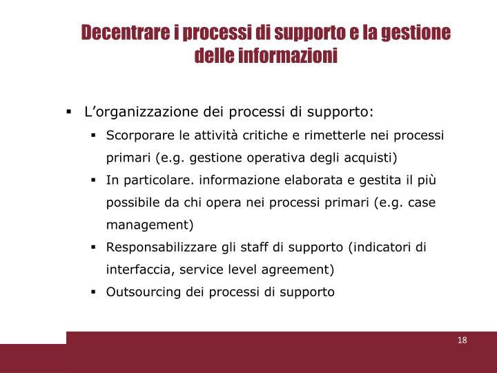 Decentrare i processi di supporto e la gestione