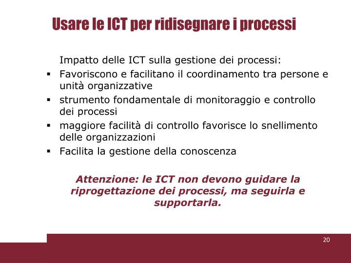 Usare le ICT per ridisegnare i processi