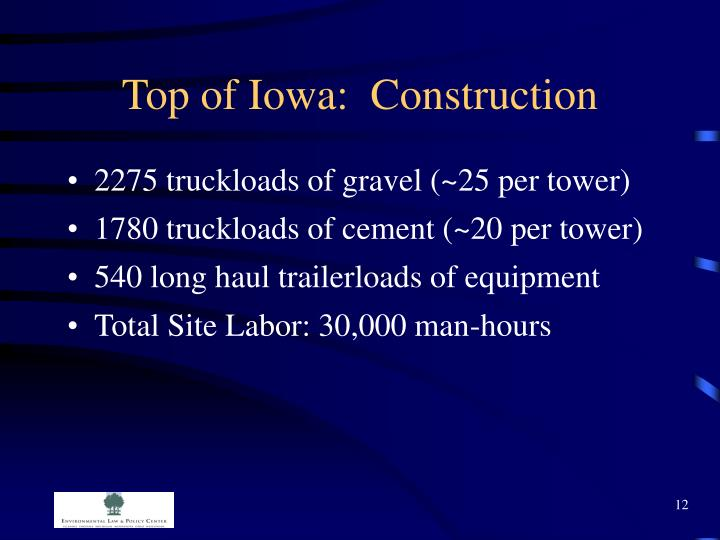 Top of Iowa:  Construction