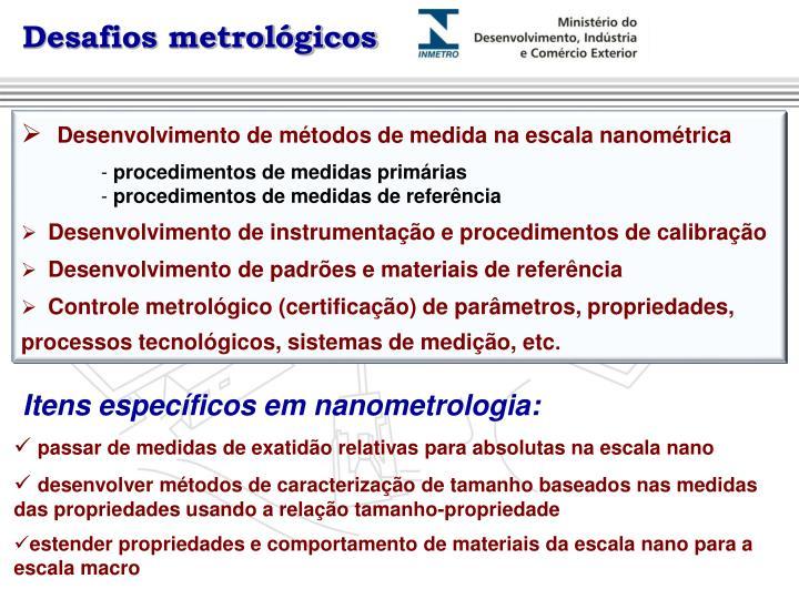 Desafios metrológicos