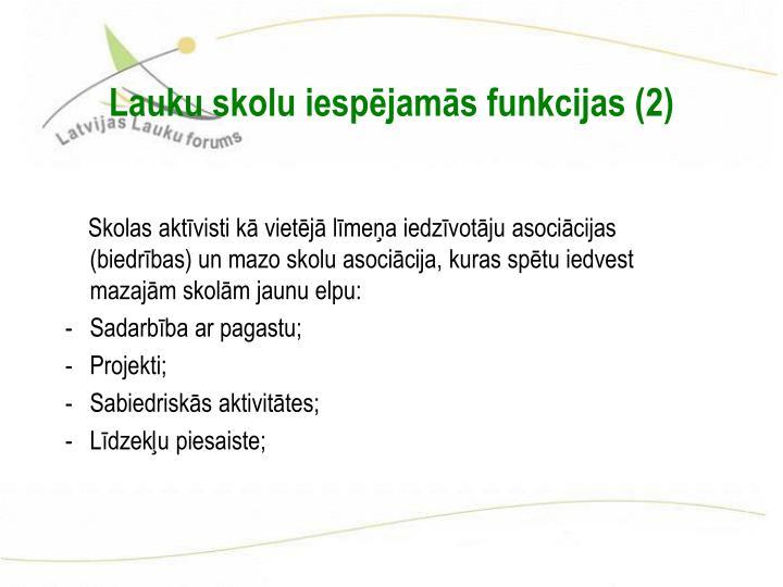 Lauku skolu iespējamās funkcijas (2)