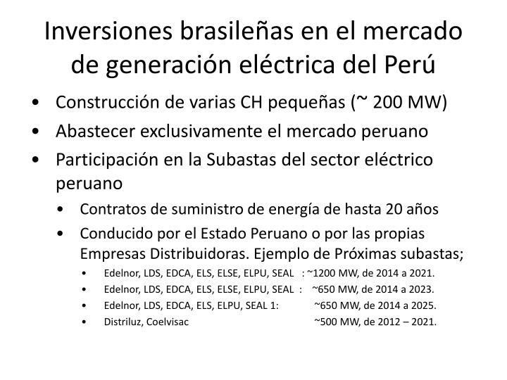 Inversiones brasileñas en el mercado de generación eléctrica del Perú